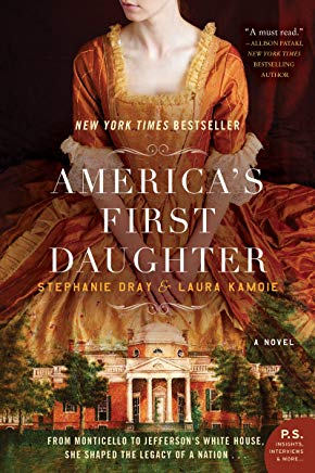 July 2019 - America's First Daughter by Kamoie & Dray