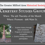 The Cemetery Studies Group meets the 4th Thursday of the month at 10:30am at Promont