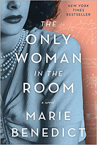 December 2019 - The Only Woman in the Room by Marie Benedict