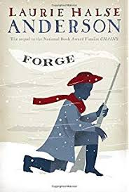 Book: Forge by Laurie Halse Anderson
